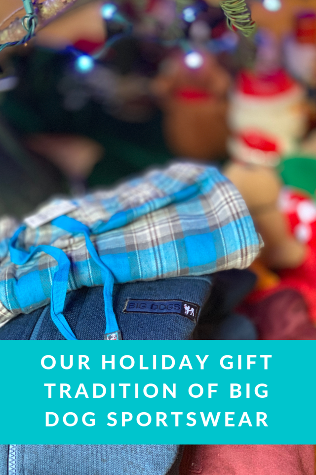 For years now, we have a holiday tradition of gifting Big Dog Sportswear. Why? Comfort, quality, versatility, good gift ideas and TRADITION #AD #BigDogClub