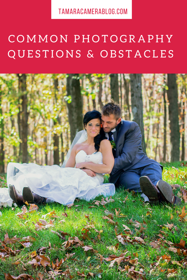 I've been a professional photographer for years and these are the most common photography questions I receive, and the obstacles I face -  and with answers!