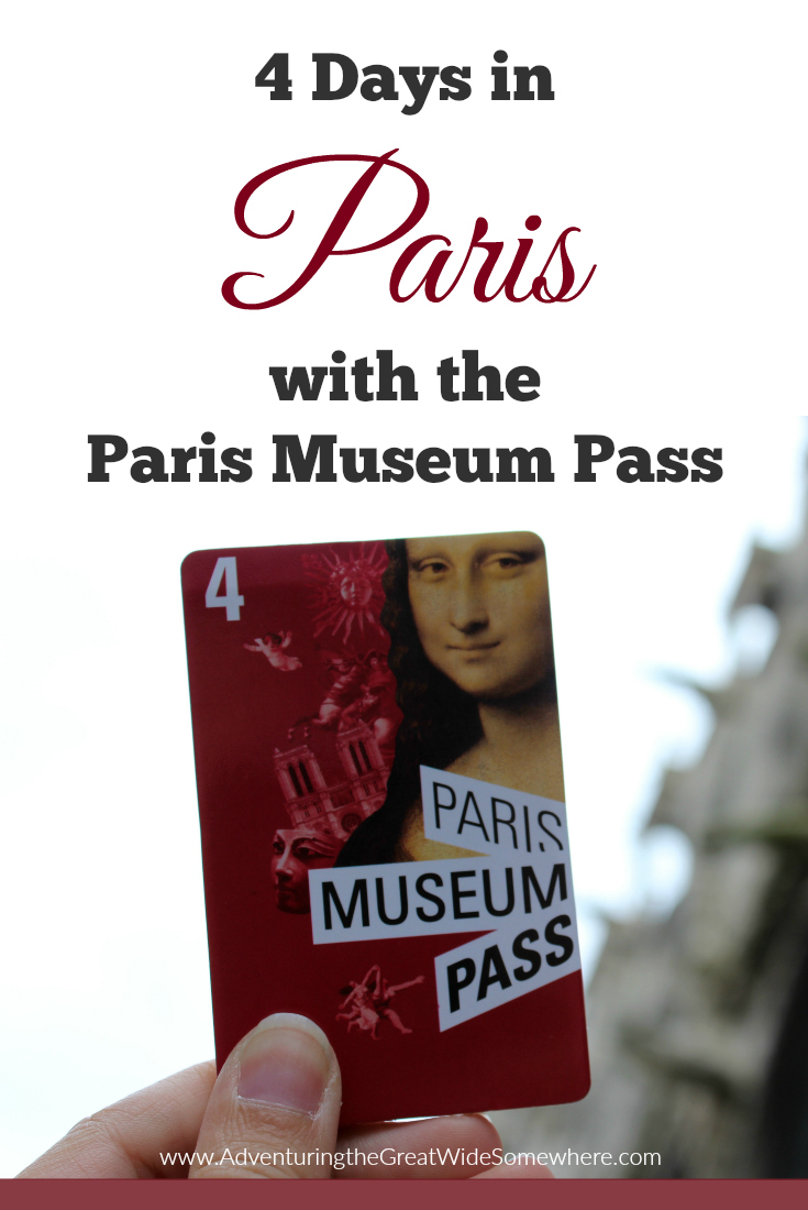 Pin This: 4 Days in Paris with the Paris Museum Pass