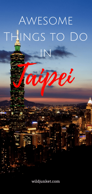 best things to do in taipei taiwan
