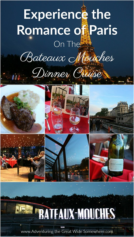 Pin This: A Review of the Bateaux Mouches Dinner Cruise in Paris, France