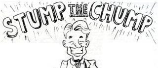 διάλογος: Stump The Chump