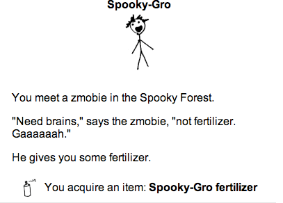 You meet a Zmobie, Zmobie gives you fertilizer, grrrr