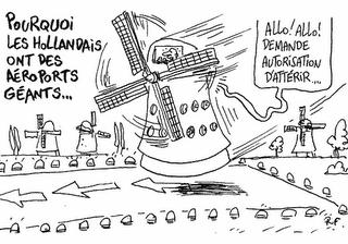 La Hollande et ses aéroports géants