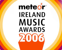 Meteor Ireland Music Awards 2006
