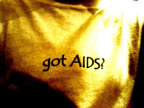 Got AIDS?