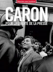 Gilles Caron for press freedom