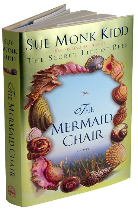 the mermaid chair hanging hammock south africa bloggers book club a novel by sue monk kidd