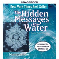 Audiobook Review: The Hidden Messages in Water by Masaru Emoto