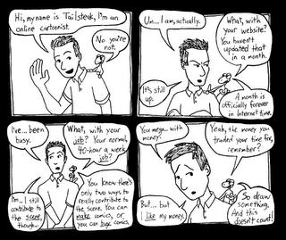 A callow and crass chameleon criticizes a complacent cartoonist.