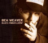 benweaver-blueslivinhollerin