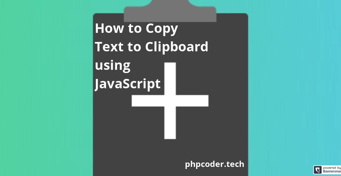 How to Copy Text to Clipboard JavaScript