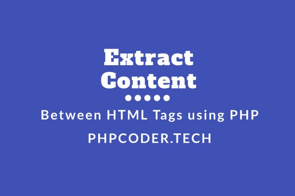 How to Extract Content From HTML Tags using PHP