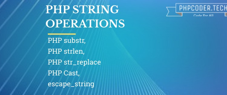 PHP String Operations