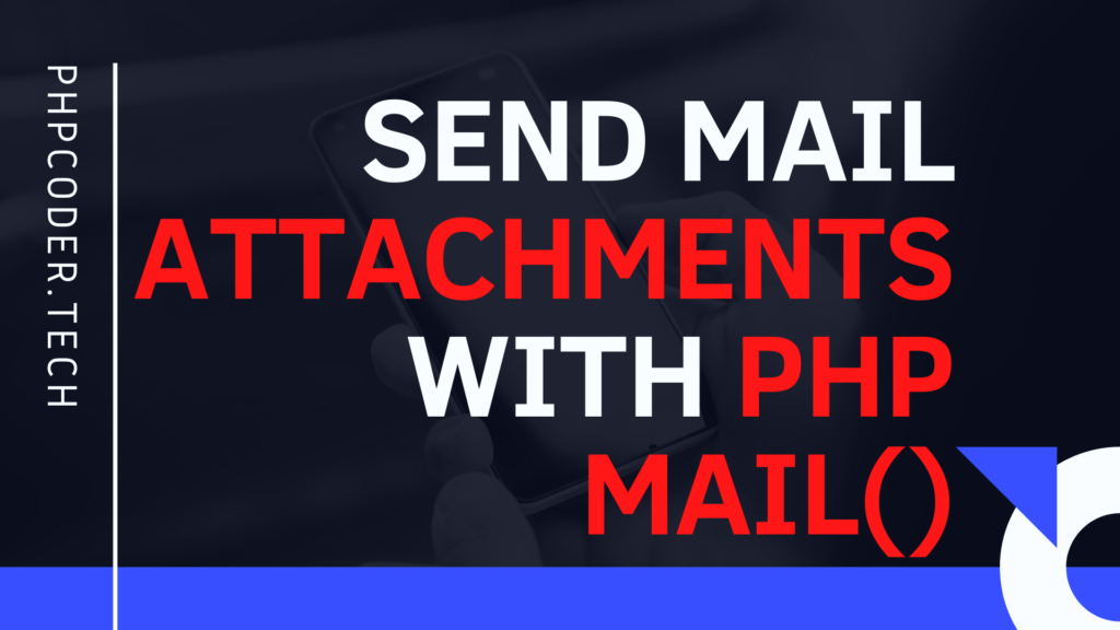 Send-Mail-Attachments-with-PHP-Mai