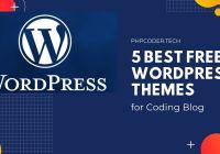 5 Best Free WordPress Themes for Coding Blog