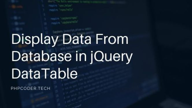 Display Data From Database in jQuery DataTable