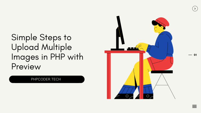 Upload Multiple Images in PHP with Preview.