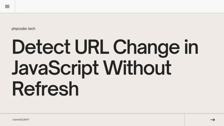 Detect URL Change in JavaScript Without Refresh