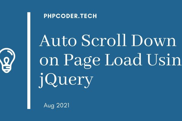 Auto Scroll Down on Page Load Using jQuery