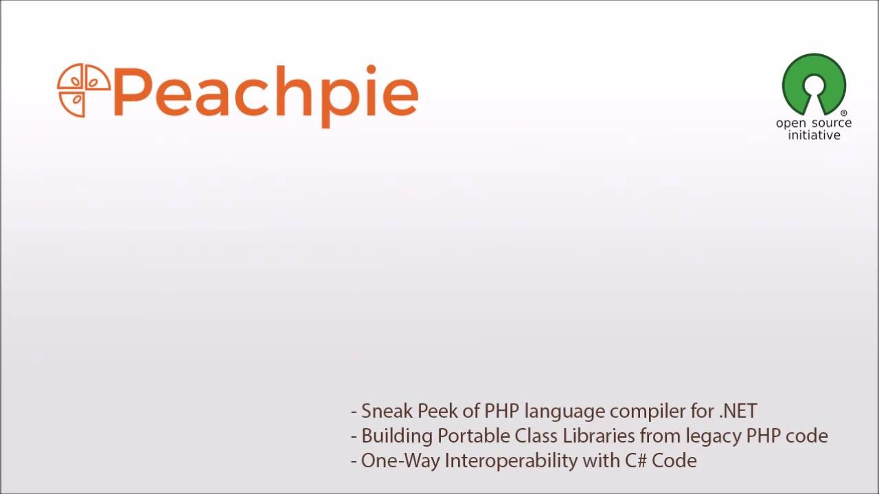 Peachpie, The PHP Compiler and Runtime for  NET - PHP
