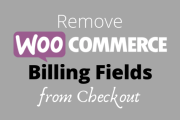 How to Remove WooCommerce Billing Fields