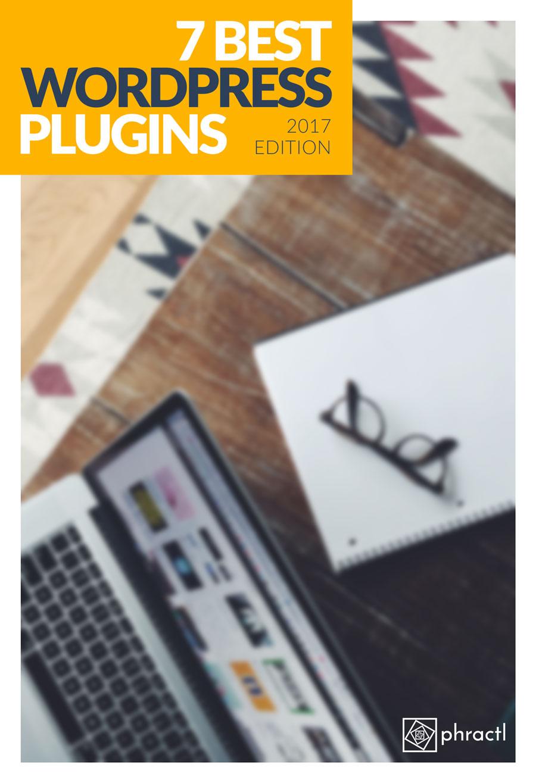 7 Best WordPress Plugins
