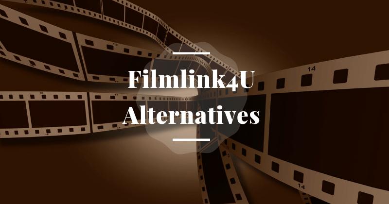 Top Filmlink4u Alternatives