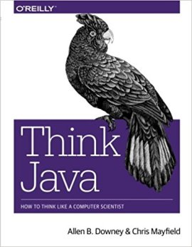 Think Java How To Think Like Computer Scientist