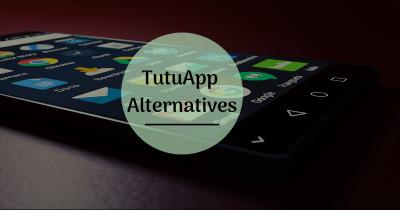 10 Best Tutuapp Alternatives for IOS - No jailbreak Needed (Feb  2019)