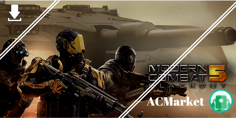Download Modern Combat 5 by ACMarket