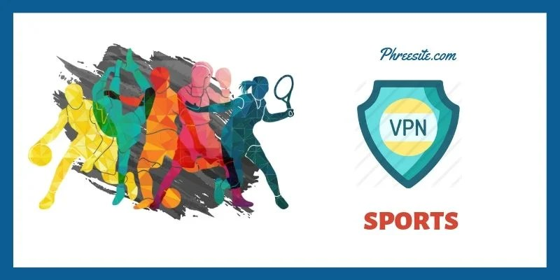 Best VPN Services for Sports