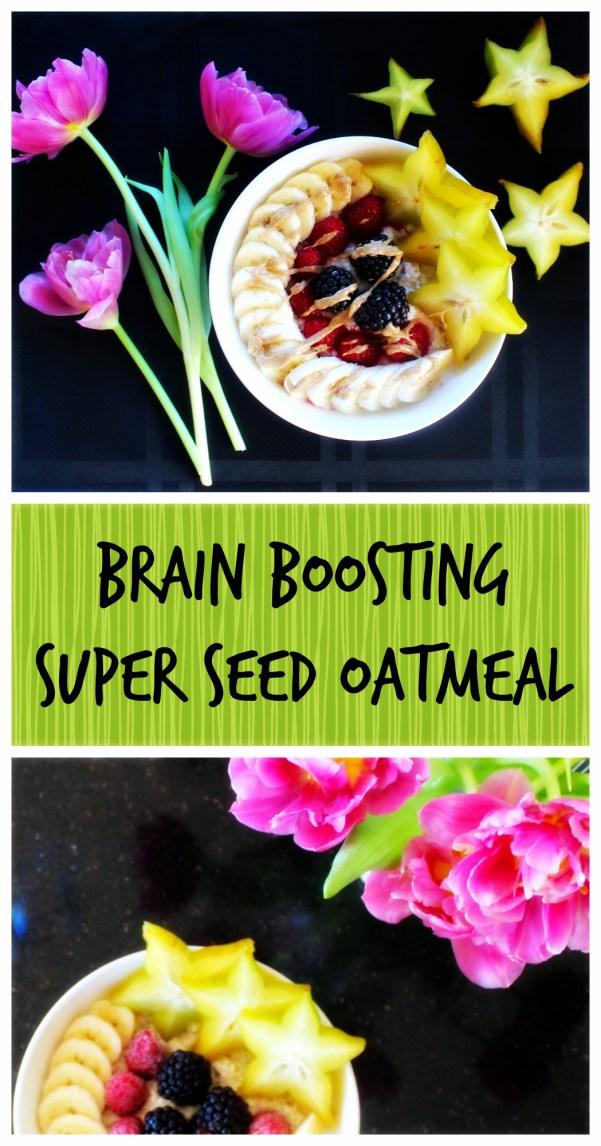 Brain Boosting Super Seed Oatmeal