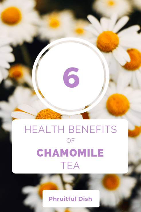 6 benefits of chamomile tea