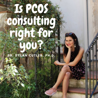 PCOS Consulting with Dr Dylan Cutler, PhD