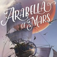 ARABELLA OF MARS: REVIEW & GIVEAWAY