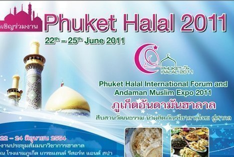 Phuket Halal International Forum and Andaman Muslim Expo, 2011