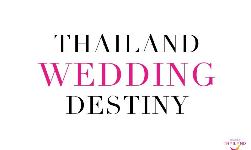 "Tourism Authority of Thailand invites 9 foreign couples from across the world  to ""Thailand Wedding Destiny"""