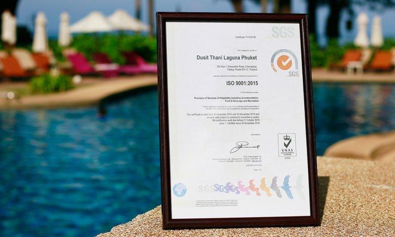Dusit Thani Laguna Phuket has been certified ISO 9001:2015