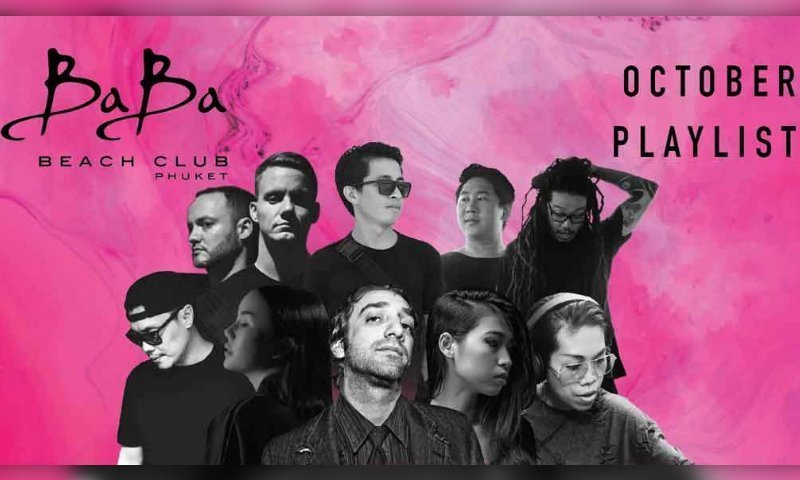 October Playlist & Events at Baba Beach Club Phuket