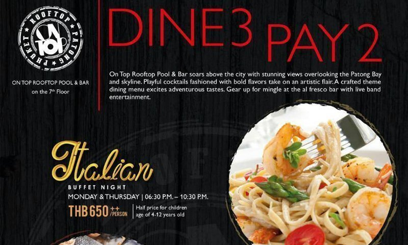 DINE 3, PAY 2 ONLY starting today at On Top Rooftop Pool & Bar