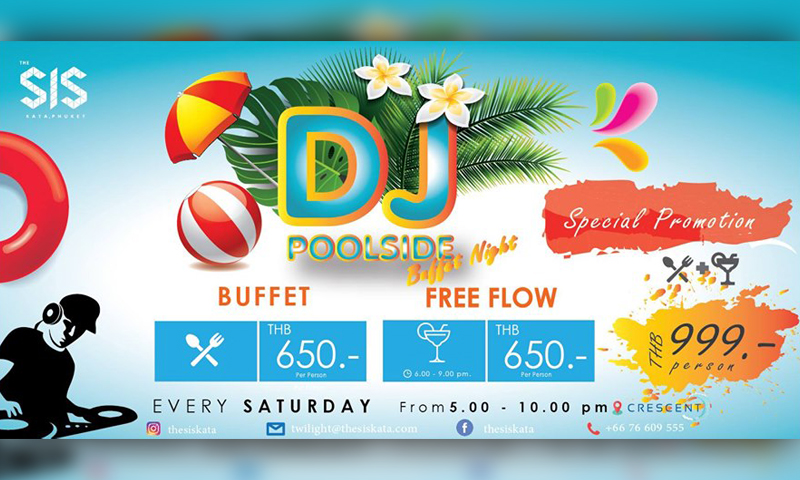 DJ Poolside Buffet – The SIS Kata, Phuket