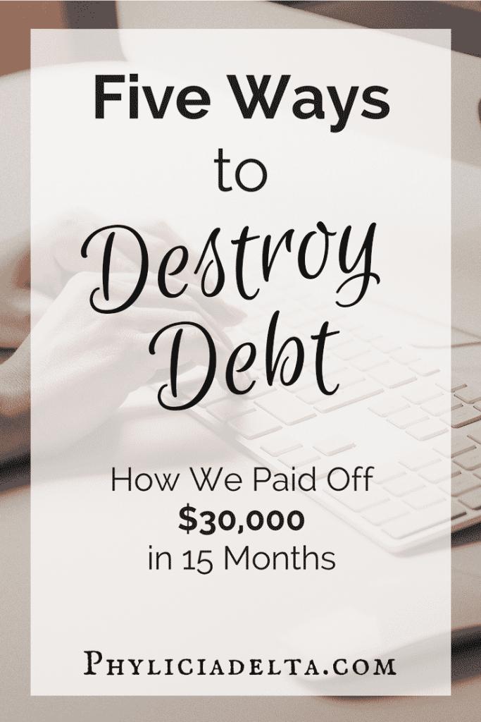 Five Ways to Destroy Debt
