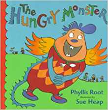 THE HUNGRY MONSTER by Phyllis Rot