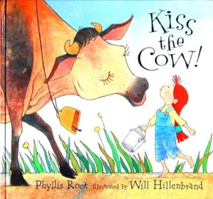KISS THE COW! by Phyllis Root