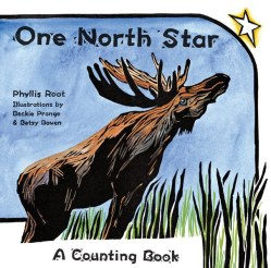ONE NORTH STAR, by Phyllis Root