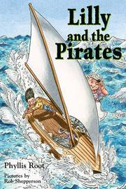 Lilly and the Pirates by Phyllis Root