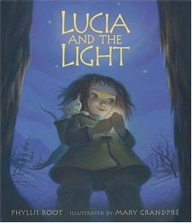 LUCIA AND THE LIGHT by Phyllis Root