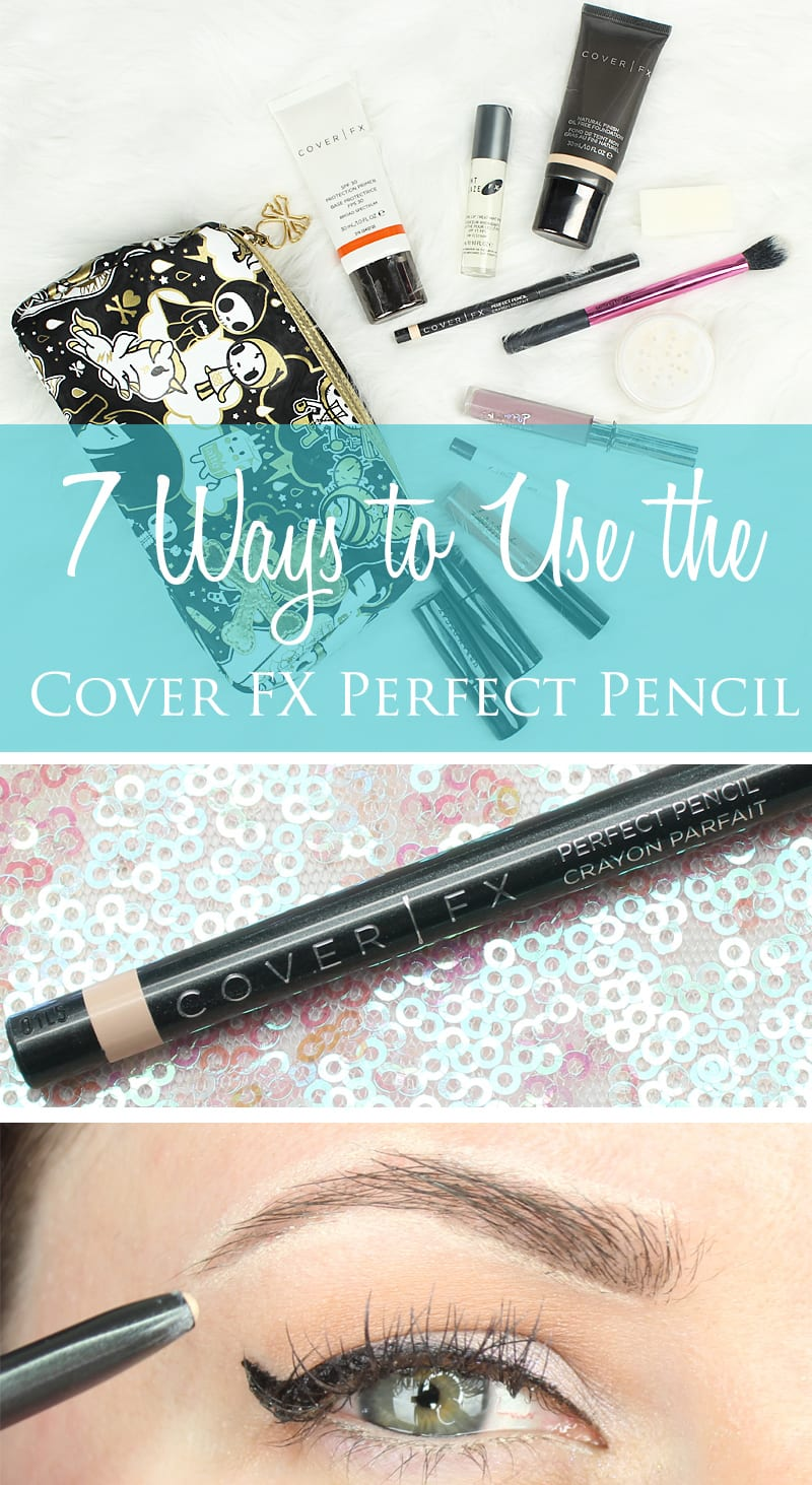 7 Ways to Use the Cover FX Perfect Pencil  Makeup Tips  Tricks