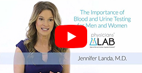 Jennifer Landa, M.D. - The Importance of Blood and Urine Testing for Men and Women